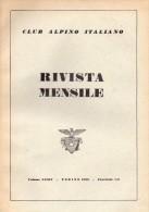 CLUB ALPINO ITALIANO  RIVISTA MENSILE N° 1-2   1955 - Libri, Riviste, Fumetti
