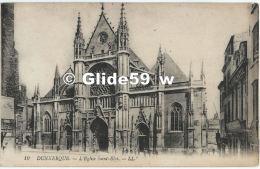 DUNKERQUE - L'Eglise Saint-Eloi - N° 10 - Dunkerque