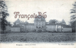(33) Preignac - Château Des Ormes - 2 SCANS - Frankrijk