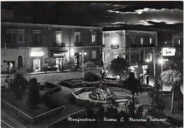 PUGLIA-MANFREDONIA VEDUTA PIAZZA G.MARCONI (NOTTURNO) - Manfredonia
