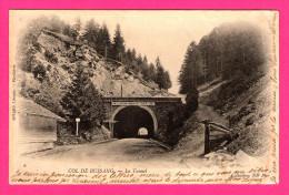 Col De Bussang - Le Tunnel - NEURDEIN FRERES - ND PHOT - SOYARD - 1903 - Col De Bussang