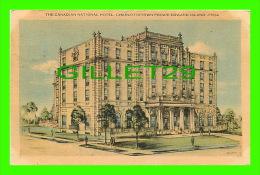 CHARLOTTETOWN, P.E.I. - THE CANADIAN NATIONAL HOTEL - WRITTEN - - Charlottetown