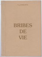 Livre Poésie Région Haute Saône, Papier épais, Brides De Vie, Y Poircuitte - Non Classificati