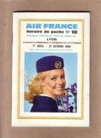 HORAIRES - AVIATION - AIR FRANCE - HORAIRES DE POCHE N° 18 - AU DEPART DE LYON - HÔTESSE - AVRIL A OCTOBRE 1969 - Horaires