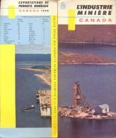 Brochure Dépliant - Toerisme Tourisme - L'Industrie Minière Canada + Map 1957 - Dépliants Touristiques
