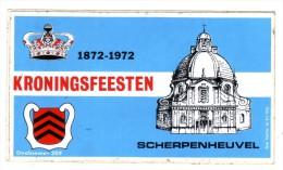 AUTOCOLLANT STICKER SCHERPENHEUVEL KRONINGSFEESTEN 1872 - 1972 - Aufkleber