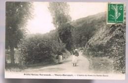 THURY - HARCOURT . Chemin Du Hom à La Roche - Bunel . Petite Suisse Normande . - Thury Harcourt