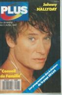 "PLUS  N° 113  "" JOHNNY HALLYDAY "" - MARS / AVRIL 1987 - Télévision"