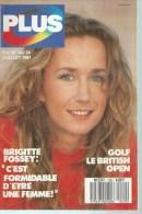 """PLUS  N° 129  """" BRIGITTE FOSSEY """" -   JUILLET 1987 - Télévision"""