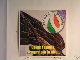 Autocollant - Fiamma Tricolore - Come L'aquila Sempre Più In Alto ... - Stickers