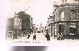 CAYEUX - SUR - MER . Grande Rue . - Cayeux Sur Mer