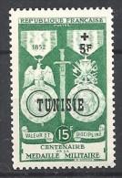 1952  Tunisie  N° 358  Nf** . Centenaire De La Médaille Militaire Française. - Tunisie (1888-1955)