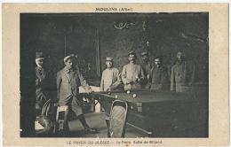 Jeu De Billard Billiard Le Foyer Du Blessé A Moulins Allier Guerre 1914 Imp Le Deley Paris Tirailleur Senegalais Blessé - Cartes Postales