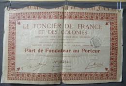 Action Coupon  : Le Foncier De France Et Des Colonies  - Part De Fondateur Au Porteur - Banque & Assurance