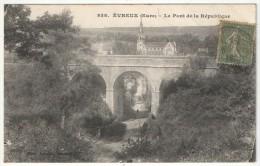 27 - EVREUX - Le Pont De La République - Loncle 838 - Evreux