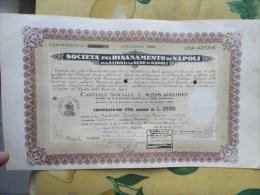 Società Pel Risanamento Di Napoli N.UNA Azione Da L.2500 Cadauna Emissione 1963 + Cedole - Azioni & Titoli