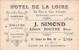 """¤¤  -   Carte De Visite De L' """" Hôtel De Loire """"  - J. Simond , Albert Bouyne Succésseur , 17 Cours Du Midi   -  ¤¤ - Cartes De Visite"""