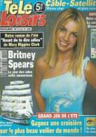 """TELE LOISIRS  N° 799  """" BRITNEY SPEARS  """" -   JUIN  2001 - Télévision"""