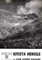 CLUB ALPINO ITALIANO  RIVISTA MENSILE N° 3-4   1950 - Libri, Riviste, Fumetti