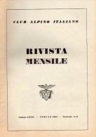 CLUB ALPINO ITALIANO  RIVISTA MENSILE N° 9-10   1955 - Libri, Riviste, Fumetti