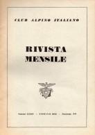CLUB ALPINO ITALIANO  RIVISTA MENSILE N° 5-6   1955 - Libri, Riviste, Fumetti