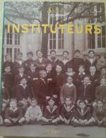 002 Archives Des Métiers INSTITUTEURS  L'écolier  Le Maître  L'école  L'examen  La Morale  Et Dieu ? - Histoire