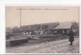 Carte 1916 NEUFCHATEL EN SAONOIS/ LA SCIERIE PENDANT LA GUERRE - France