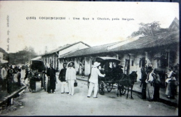 VIETNAM  INDOCHINE COCHINCHINE UNE RUE A CHOLON PRES SAIGON ATTELAGES - Viêt-Nam