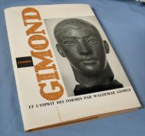 GIMOND Et L'Esprit Des FORMES / W. George - Kunst