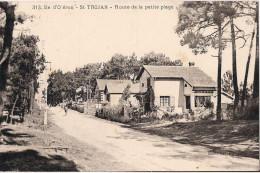ILE D'OLERON SAINT TROJAN ROUTE DE LA PETITE PLAGE  CPA NO 313 - Ile D'Oléron