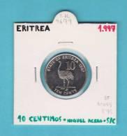 ERITREA  10  CENTIMOS  1.997  Niquel Acero  KM#45   SC/UNC     DL-7679 - Erythrée