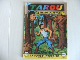 TAROU Grand Format N° 58 La Foret Interdite - Arédit & Artima
