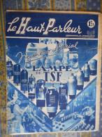 LE HAUT PARLEUR 07/11/ 1937 NUMERO SPECIAL CONSACRE A LA LAMPE DE TSF LAMPES FRANCAISE AMERICAINE - Kranten