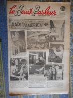LE HAUT PARLEUR 04/07/ 1937 RADIO AMERICAINE RADIO SCOLAIRE LE MB7 METALLIQUE APERIODYNE - Kranten