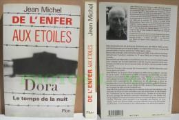 DE L´ENFER AUX ETOILES. DORA, Le Temps De La Nuit - Histoire
