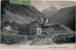 Trient ( 1295 M ) Et Le Glacier - VS Valais