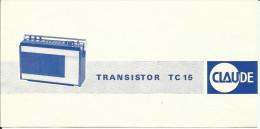 Mode D'emploi Transistor TC15 CLAUDE, 1 Feuillé Plié. - Vieux Papiers