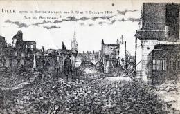 LILLE APRES LE BOMBARDEMENT DES 9  10 ET 11 OCTOBRE 1914 RUE DU BOURDEAU - Lille