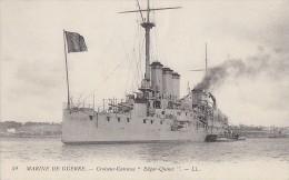 Transports - Marine De Guerre - Croiseur Cuirassé Edgar Quinet - Krieg