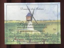 Etiquette De Vin -  Bonnezeaux -  Etchégaray Mallard Au Brossay  (49)  -  Thème Moulin à Vent - Windmills