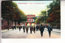 2940 WILHELMSHAVEN, Eingang Zur Kaiserlichen Werft, 1912 - Wilhelmshaven