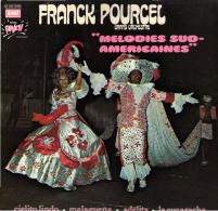 * LP *  FRANCK POURCEL - MELODIES SUD-AMERICAINES (France 1974 EX-!!!) - Instrumentaal