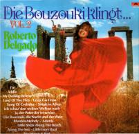 * LP *  ROBERTO DELGADO - DIE BOUZOUKI KLINGT... VOL.2 (Holland EX!!!) - Instrumentaal