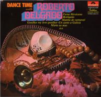 * LP *  DANCE TIME WITH ROBERTO DELGADO (Belgium EX!!!) - Instrumentaal