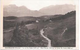 HAUTELUCE - Le Col Des Saisies, Mont Charvin Et Chaine Des Aravis - France