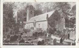 1900 CIRCA KIRK BRADDON OLD CHURCH - Isle Of Man