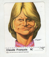 AUTOCOLLANT . STICKER . 1974 .  CLAUDE FRANCOIS  .  CARICATURE . CLARK . - Autocollants