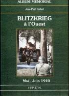 Livre Heimdal :   BLITZKRIEG  à  L'OUEST - 1939-45