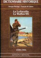 Livre Heimdal :   La LUFTWAFFE - La WAFFEN SS   1939 / 1945 - 1939-45