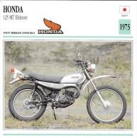 1973 - FICHE TECHNIQUE MOTO - DÉTAIL COMPLET À L´ENDOS - HONDA 125 MT ELSINORE - TOUT TERRAIN - JAPON - Motor Bikes